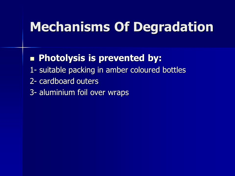 Mechanisms Of Degradation
