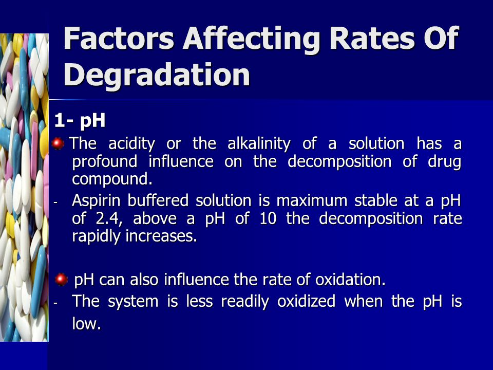 Factors Affecting Rates Of Degradation