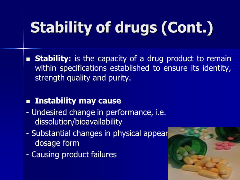 Stability of drugs (Cont.)