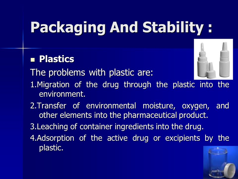 Packaging And Stability :