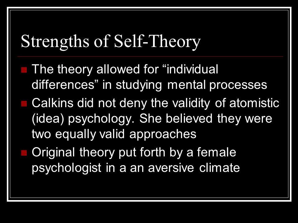 Strengths of Self-Theory