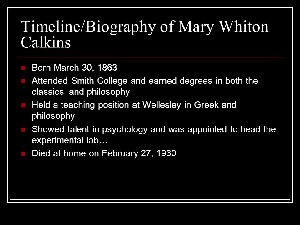 Timeline/Biography of Mary Whiton Calkins