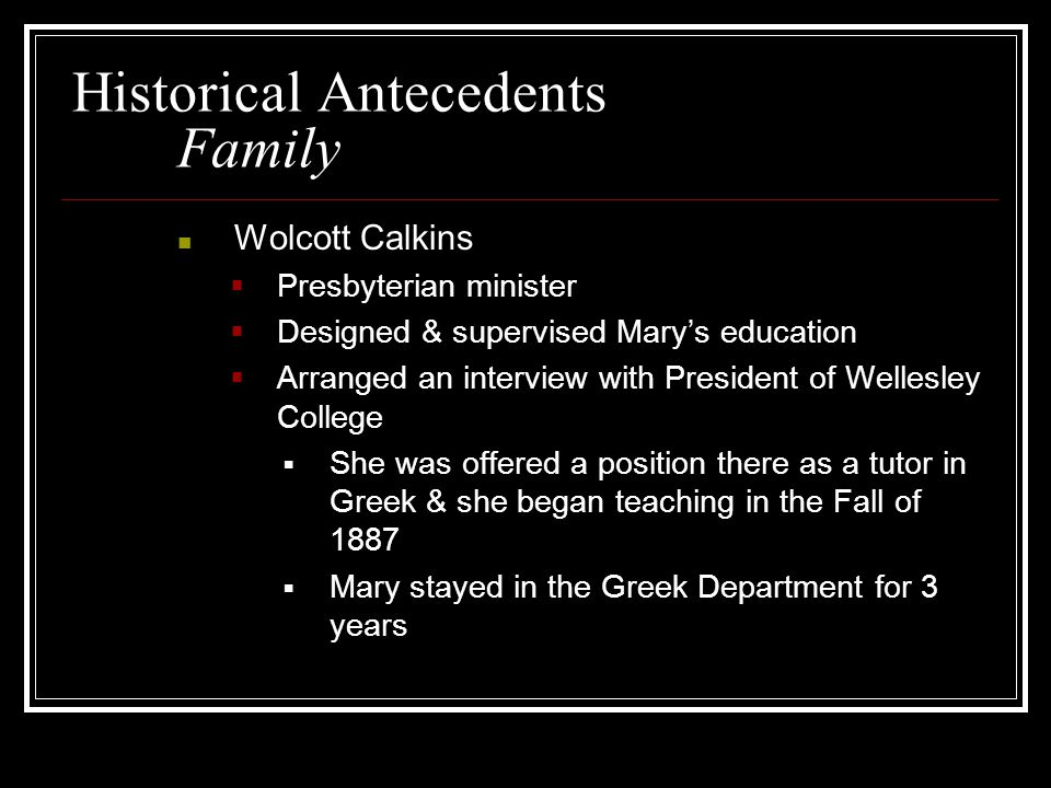 Historical Antecedents Family