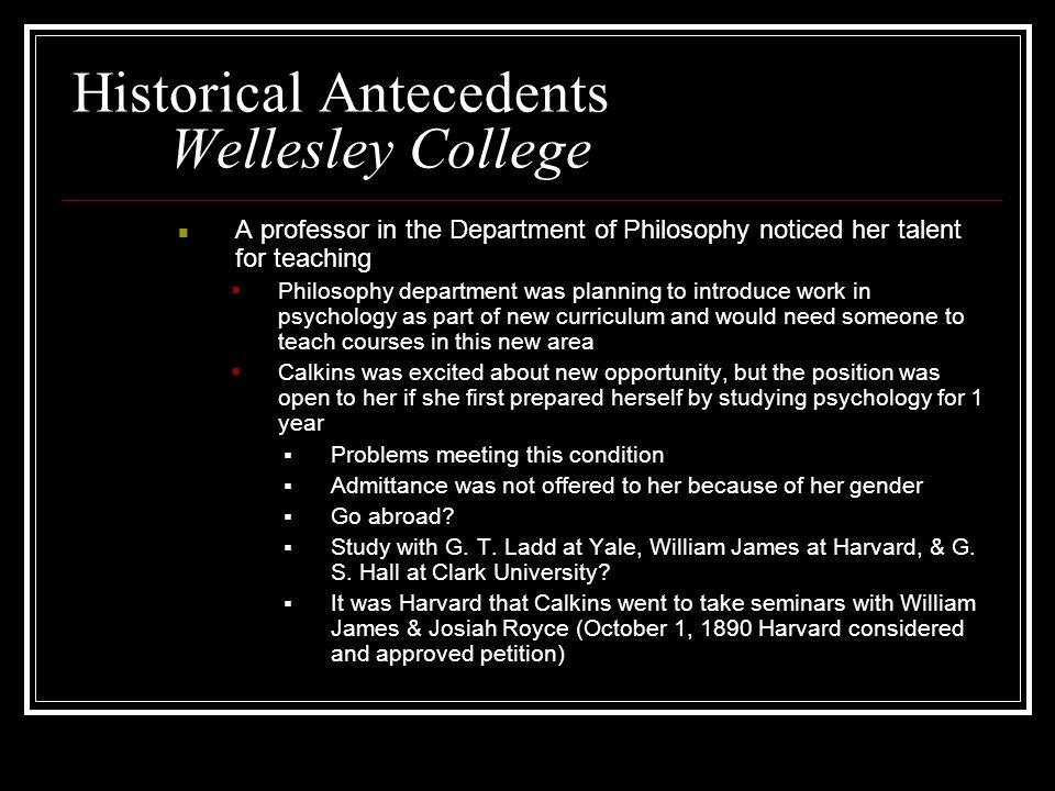 Historical Antecedents Wellesley College