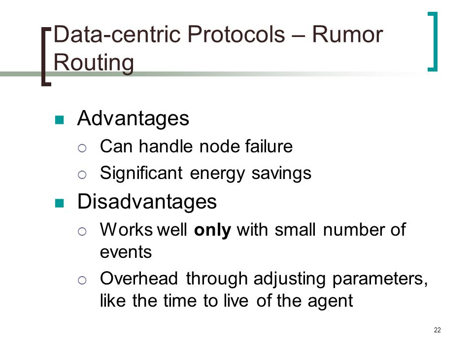 Data-centric Protocols – Rumor Routing