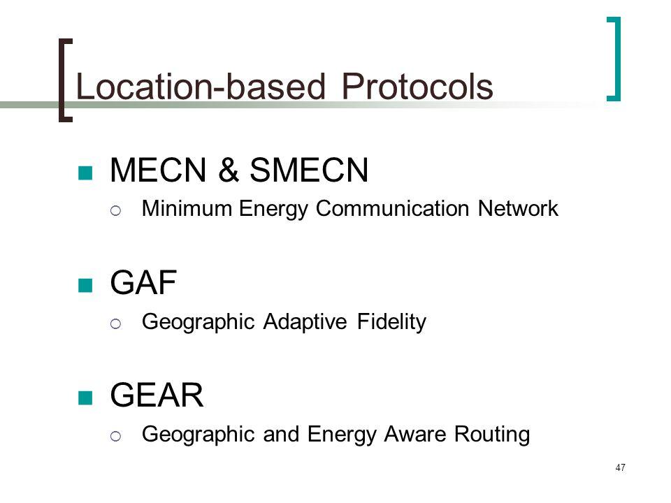 Location-based Protocols
