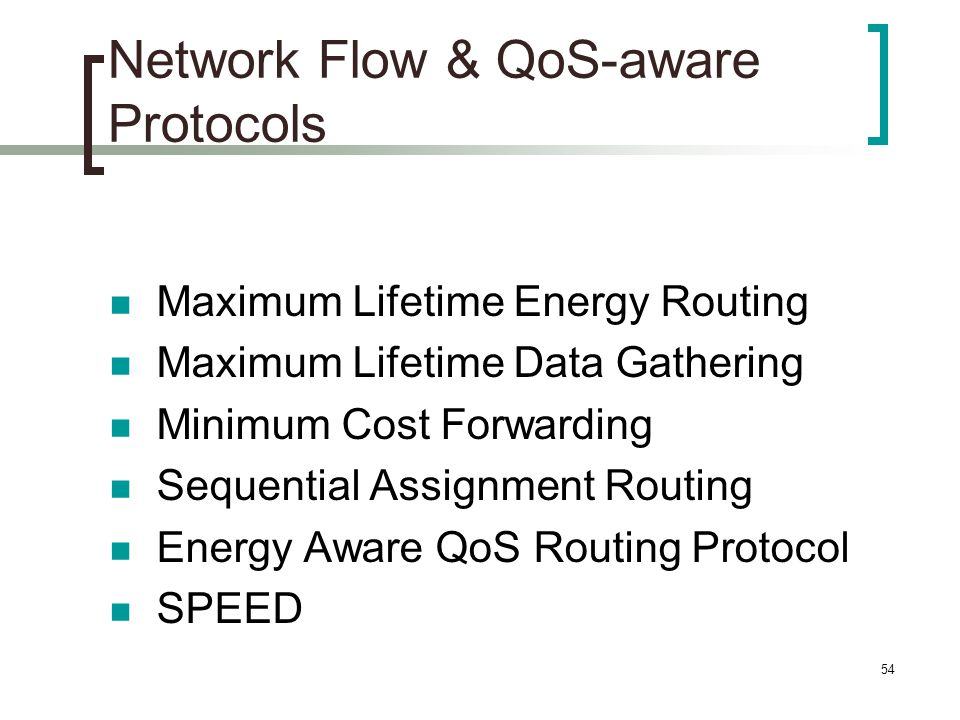 Network Flow & QoS-aware Protocols