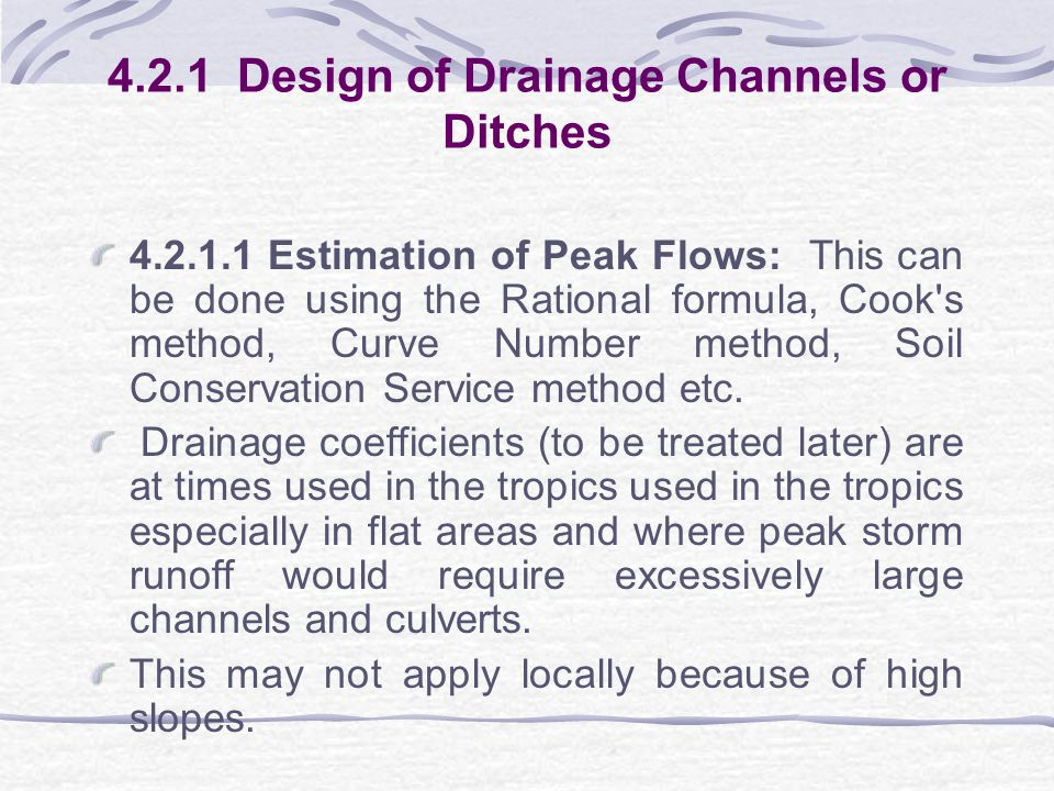 4.2.1 Design of Drainage Channels or Ditches