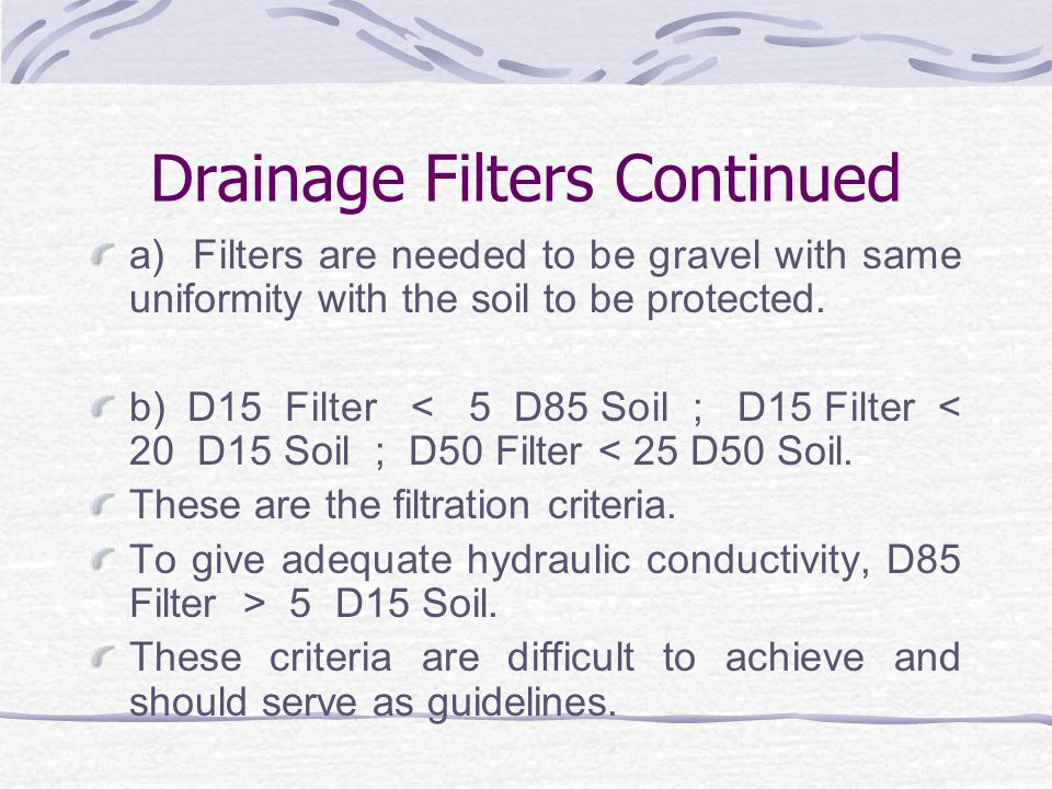 Drainage Filters Continued