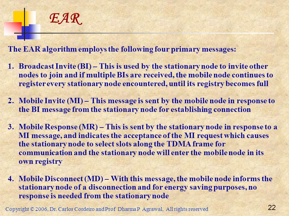 EAR The EAR algorithm employs the following four primary messages: