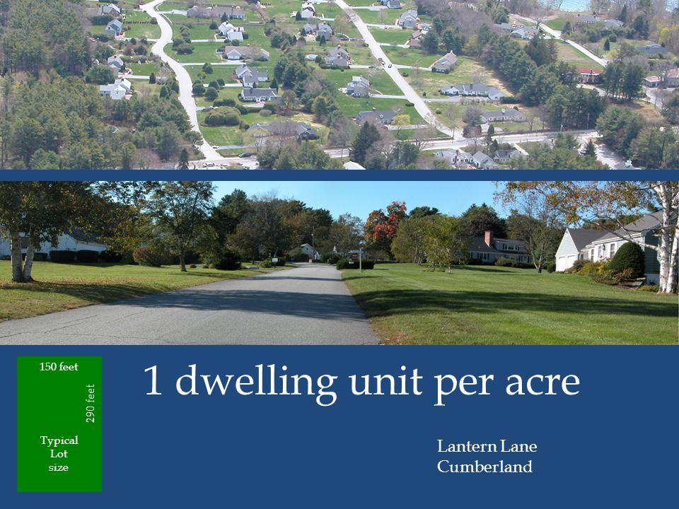 1 dwelling unit per acre 150 feet 290 feet Lantern Lane Cumberland