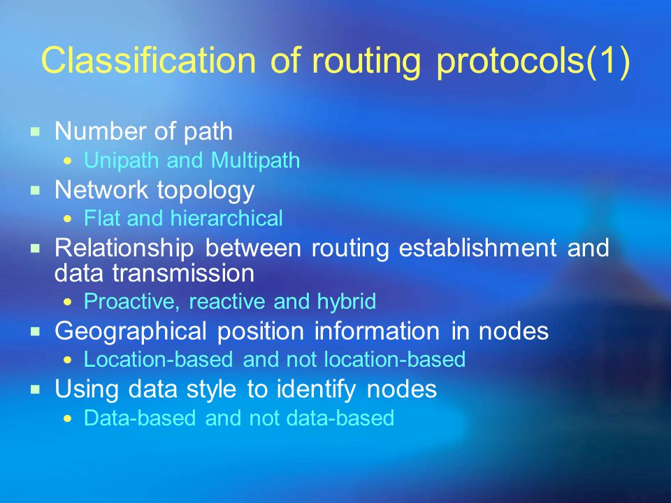 Classification of routing protocols(1)