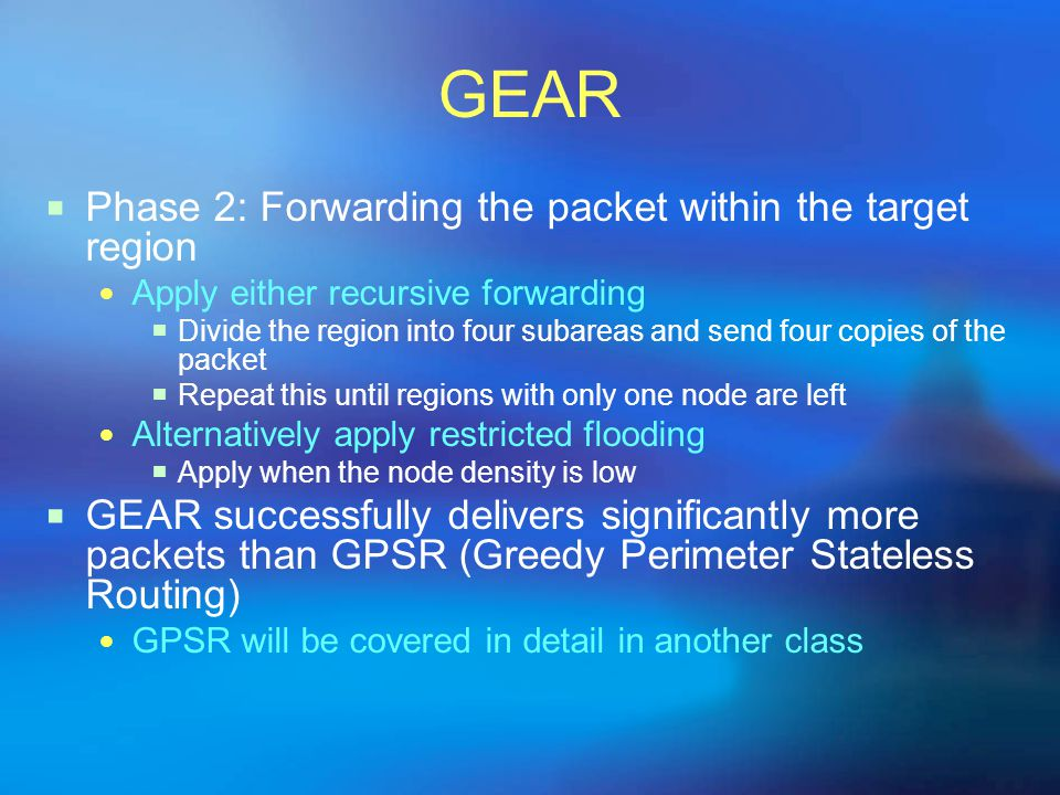GEAR Phase 2: Forwarding the packet within the target region