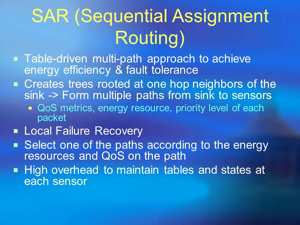 SAR (Sequential Assignment Routing)