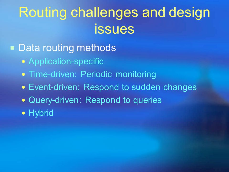 Routing challenges and design issues