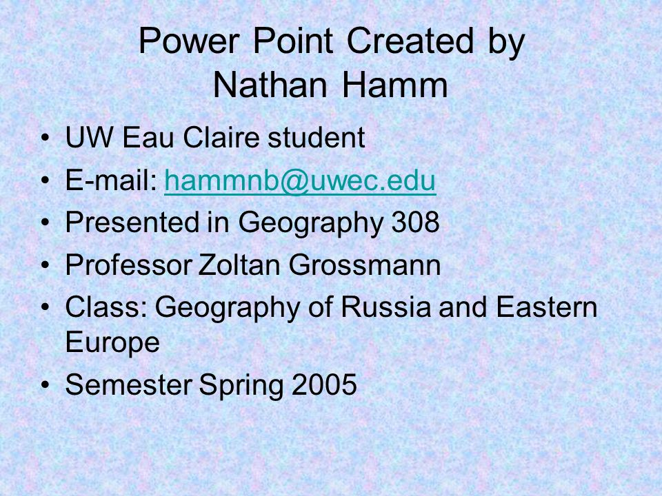 Power Point Created by Nathan Hamm