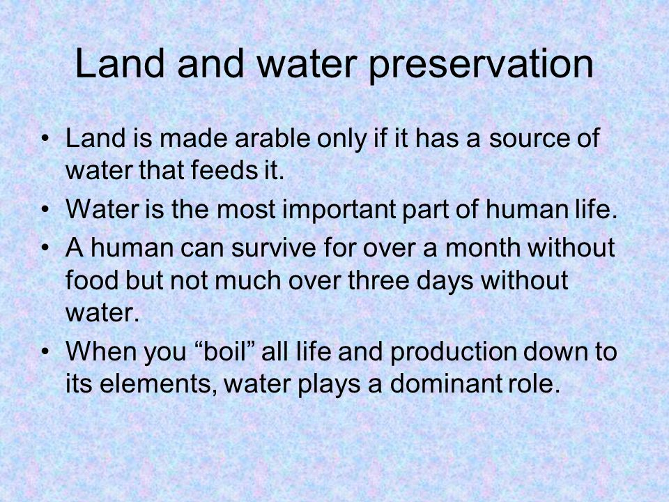 Land and water preservation