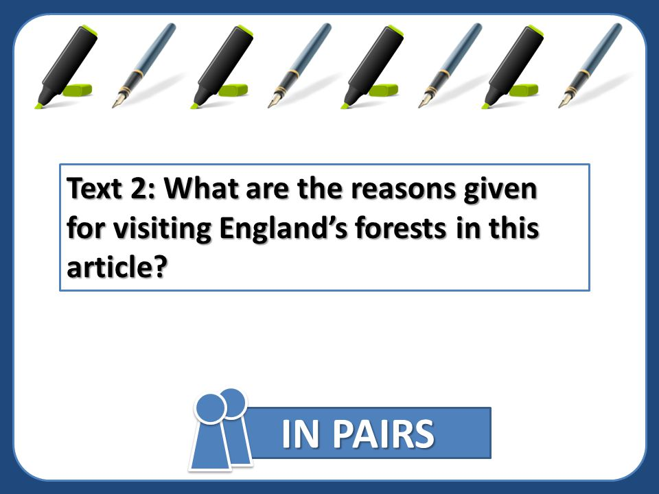 Text 2: What are the reasons given for visiting England's forests in this article