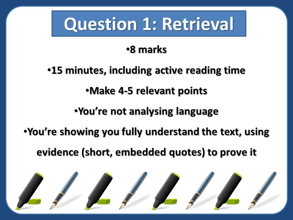 Question 1: Retrieval 8 marks