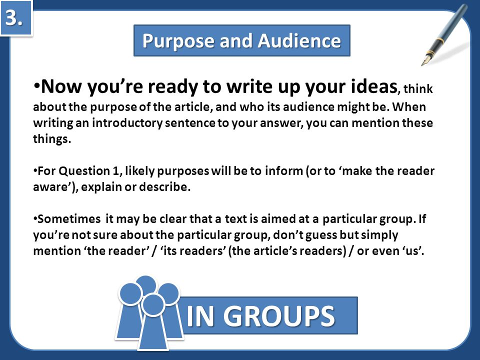 IN GROUPS 3. Purpose and Audience