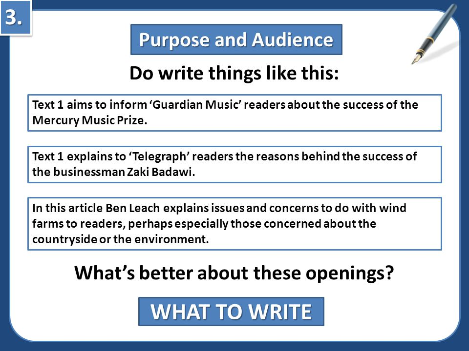 Do write things like this: What's better about these openings