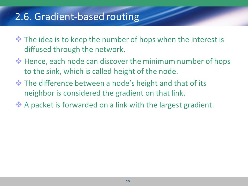 2.6. Gradient-based routing
