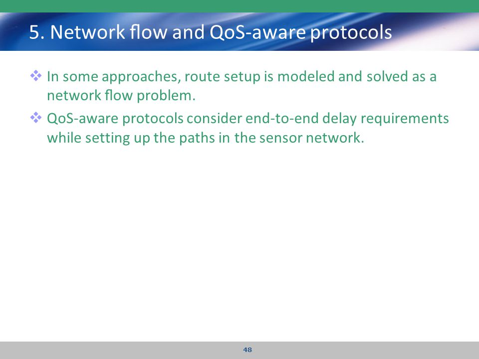 5. Network flow and QoS-aware protocols
