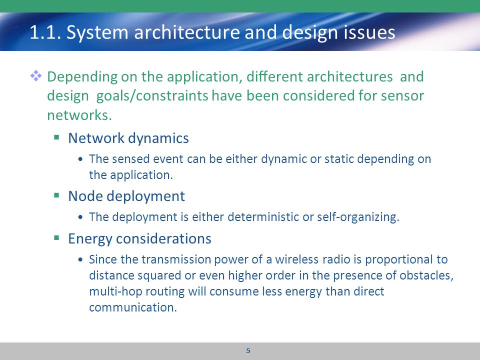 1.1. System architecture and design issues