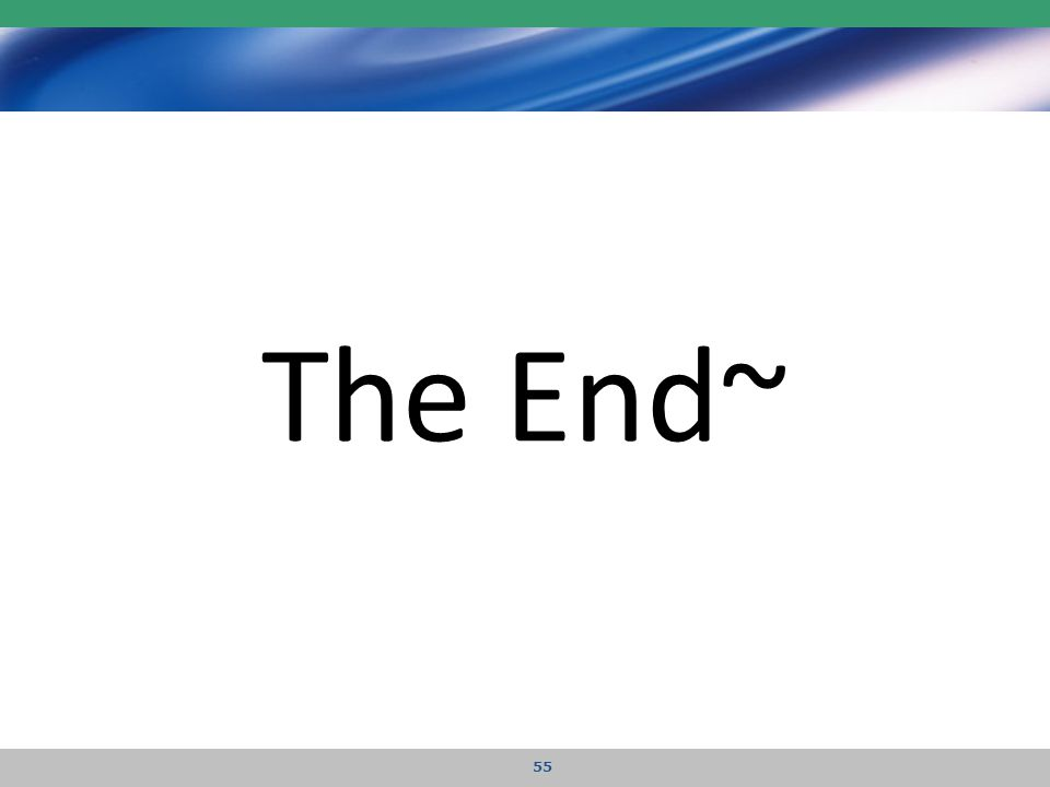 The End~