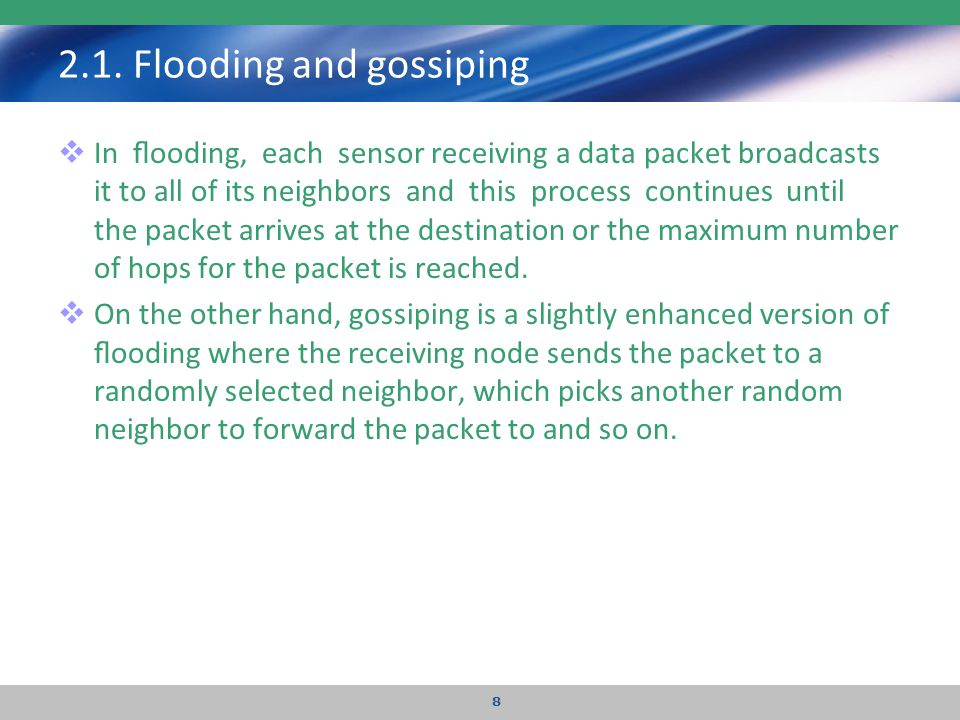 2.1. Flooding and gossiping