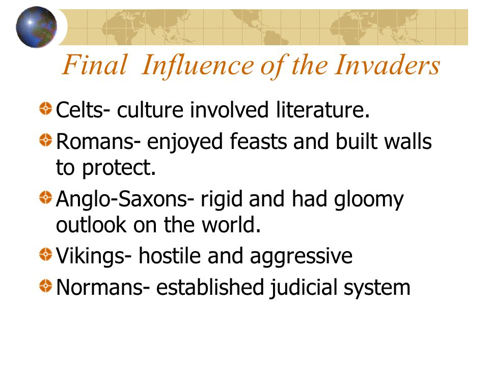 Final Influence of the Invaders