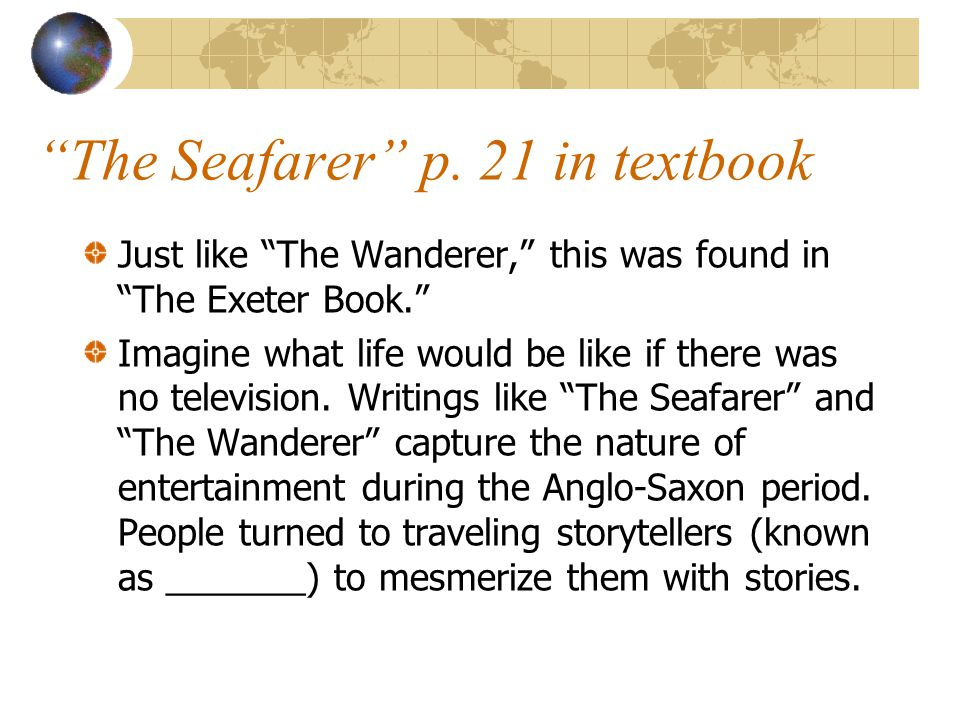 The Seafarer p. 21 in textbook
