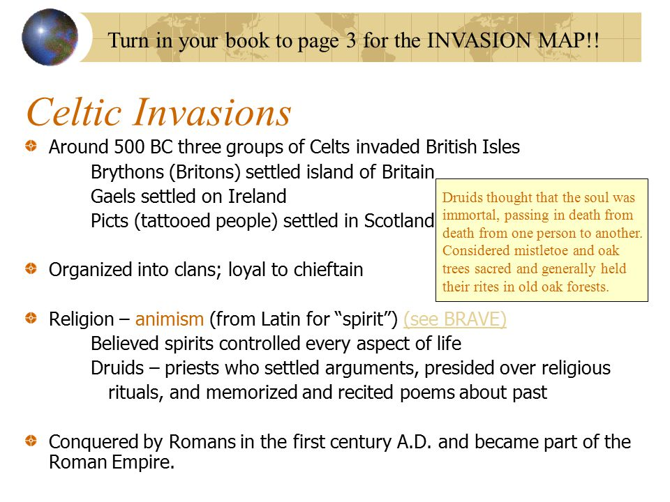 Celtic Invasions Turn in your book to page 3 for the INVASION MAP!!