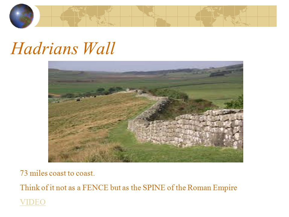 Hadrians Wall 73 miles coast to coast.