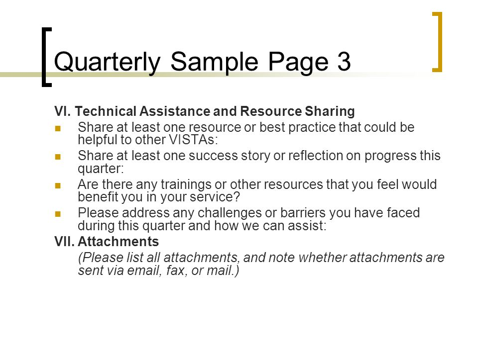 Quarterly Sample Page 3 VI. Technical Assistance and Resource Sharing