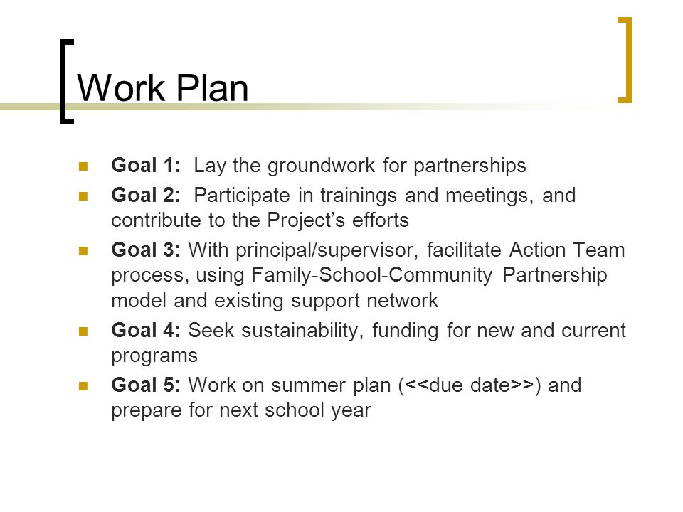 Work Plan Goal 1: Lay the groundwork for partnerships