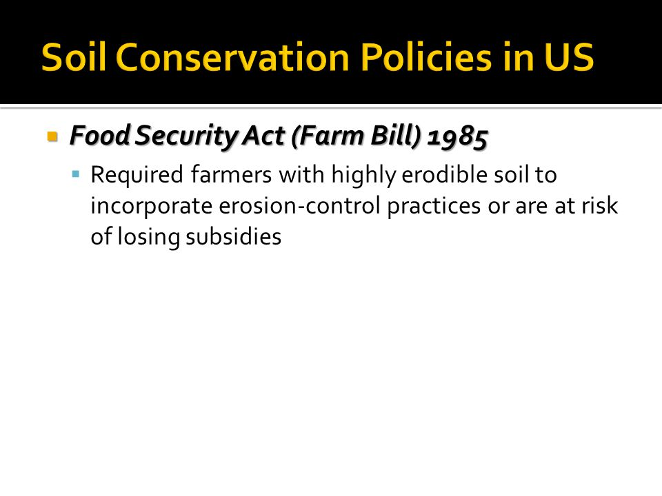Soil Conservation Policies in US