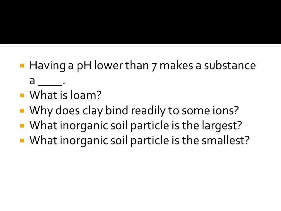 Having a pH lower than 7 makes a substance a ____.