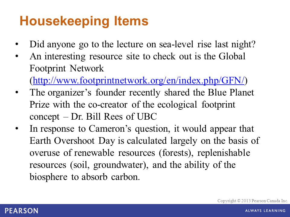 Housekeeping Items Did anyone go to the lecture on sea-level rise last night