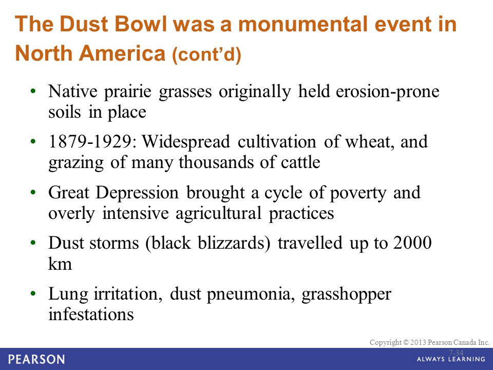 The Dust Bowl was a monumental event in North America (cont'd)
