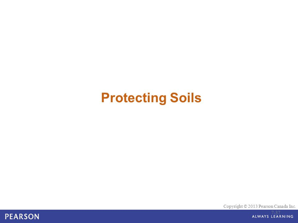 Protecting Soils 7-37