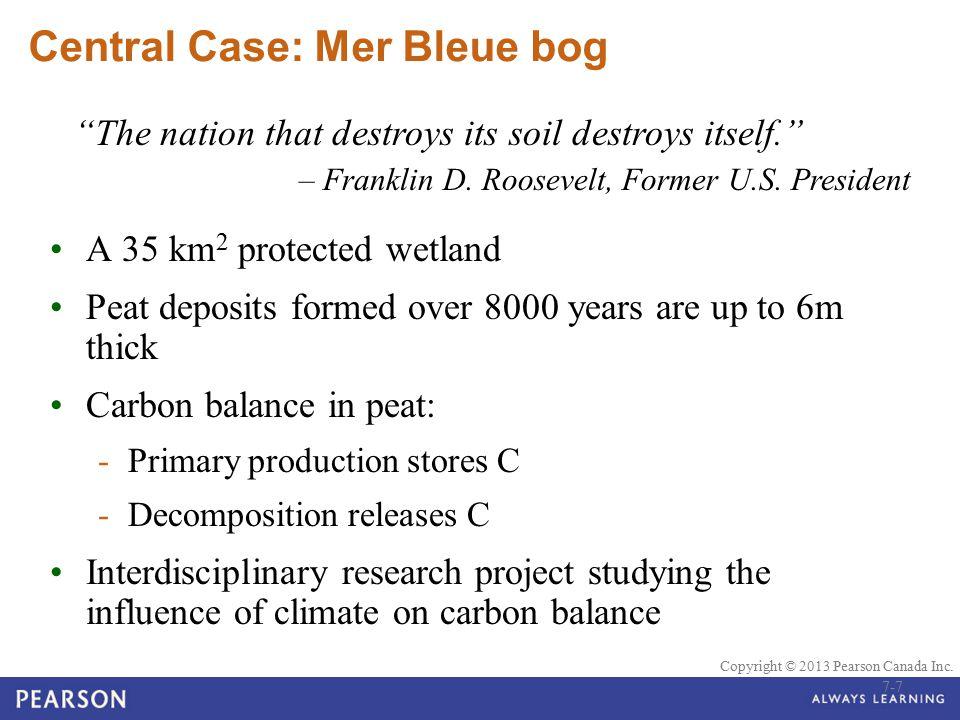 Central Case: Mer Bleue bog