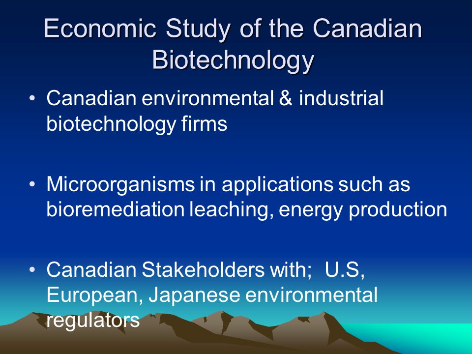 Economic Study of the Canadian Biotechnology