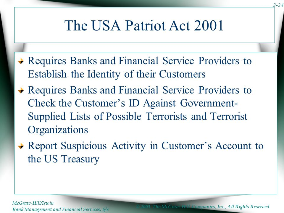 The USA Patriot Act 2001 Requires Banks and Financial Service Providers to Establish the Identity of their Customers.