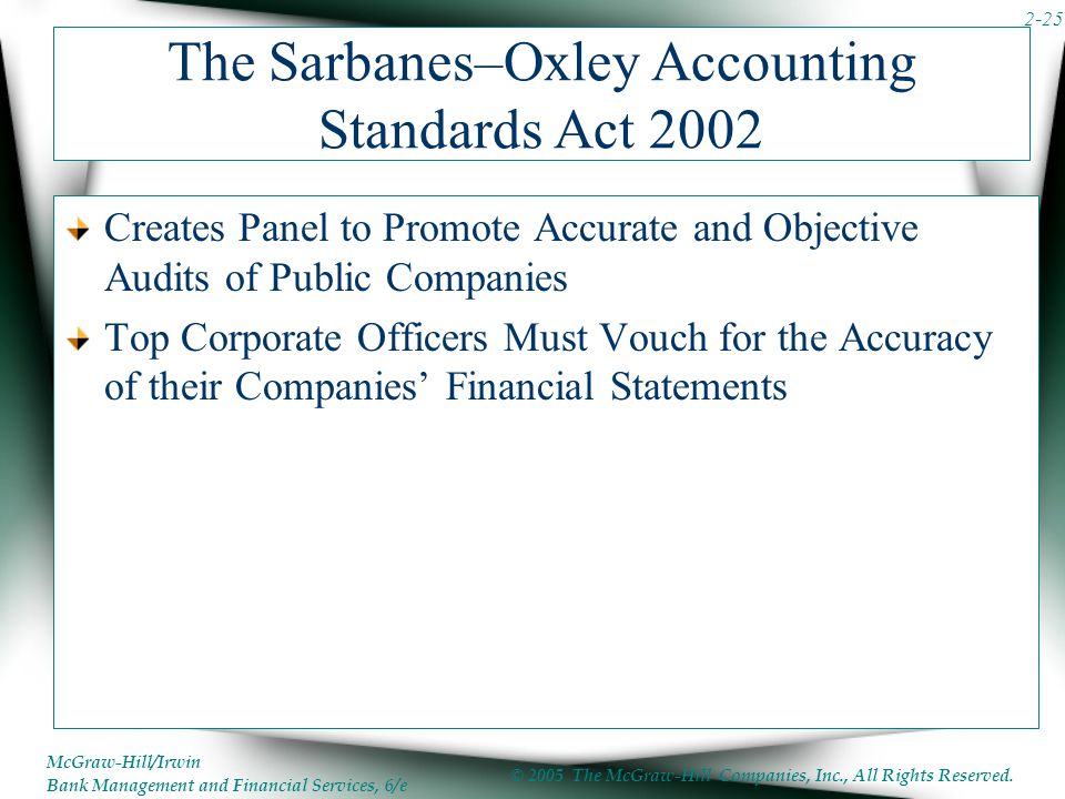 The Sarbanes–Oxley Accounting Standards Act 2002