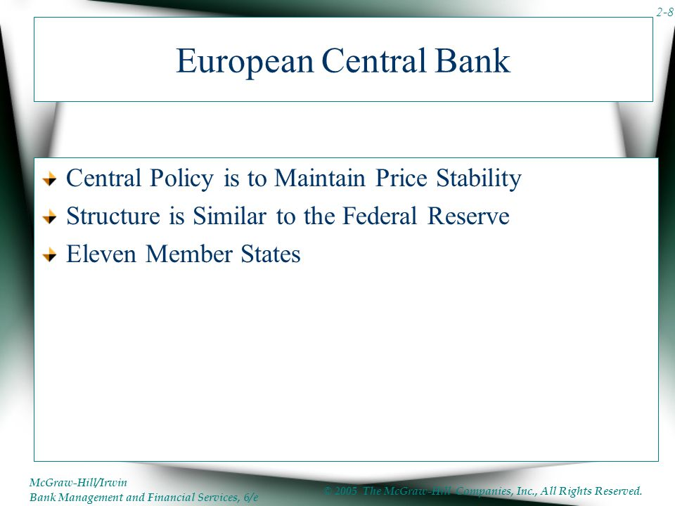 European Central Bank Central Policy is to Maintain Price Stability