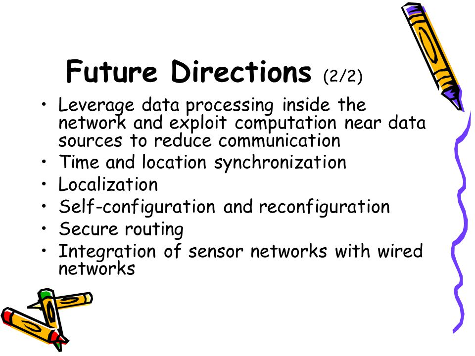 Future Directions (2/2) Leverage data processing inside the network and exploit computation near data sources to reduce communication.