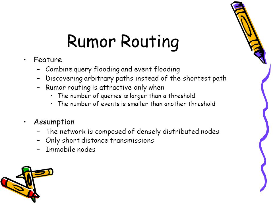 Rumor Routing Feature Assumption