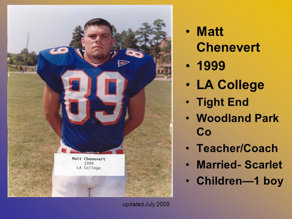 Matt Chenevert 1999 LA College Tight End Woodland Park Co