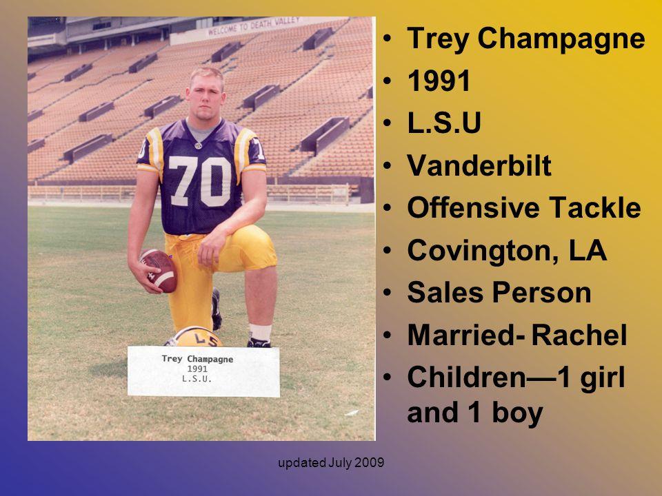 Trey Champagne 1991 L.S.U Vanderbilt Offensive Tackle Covington, LA